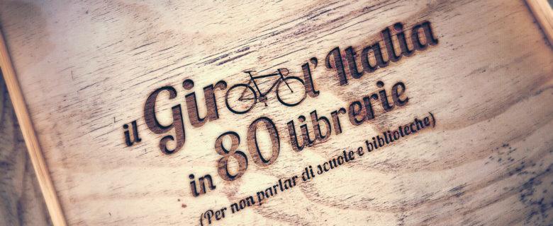 IL GIRO D'ITALIA IN 80 LIBRERIE